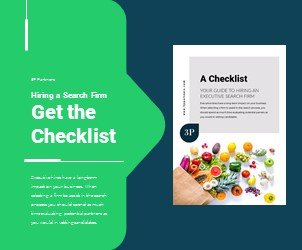 A Checklist: Your guide to hiring an executive search firm.